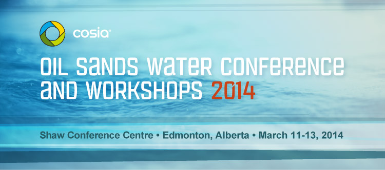 Oil Sands Water Conference and Workshops 2014